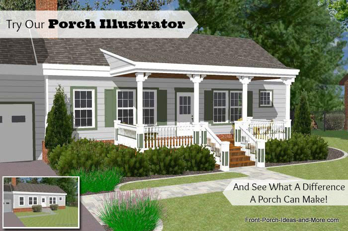 front porch ideas have you tried our porch illustrator? VMJQJDI