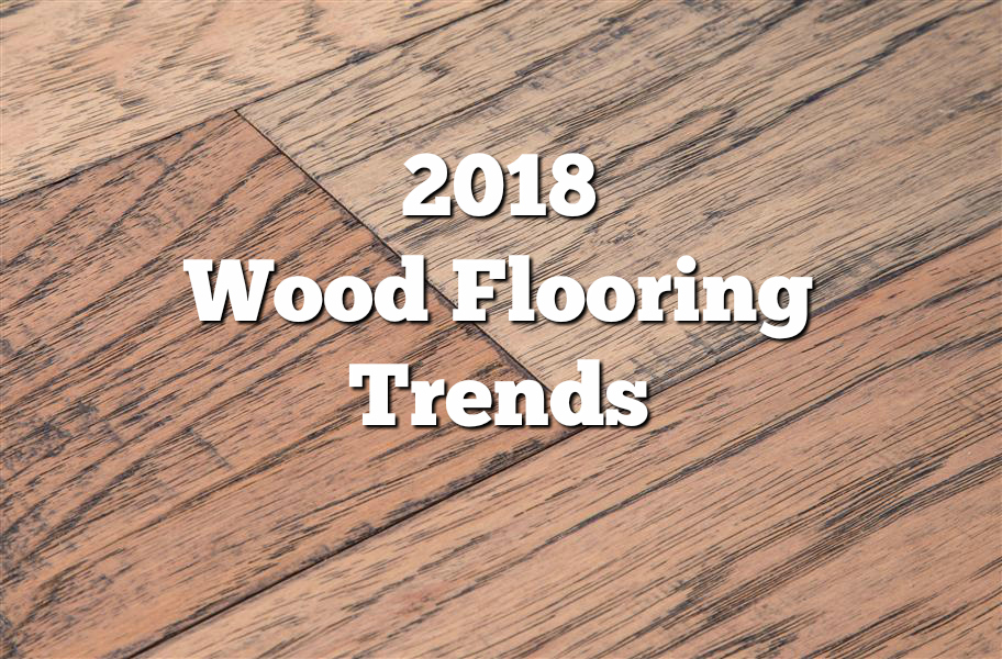 2018 wood flooring trends: 21 trendy flooring ideas. discover the hottest  colors, GRUXRQP