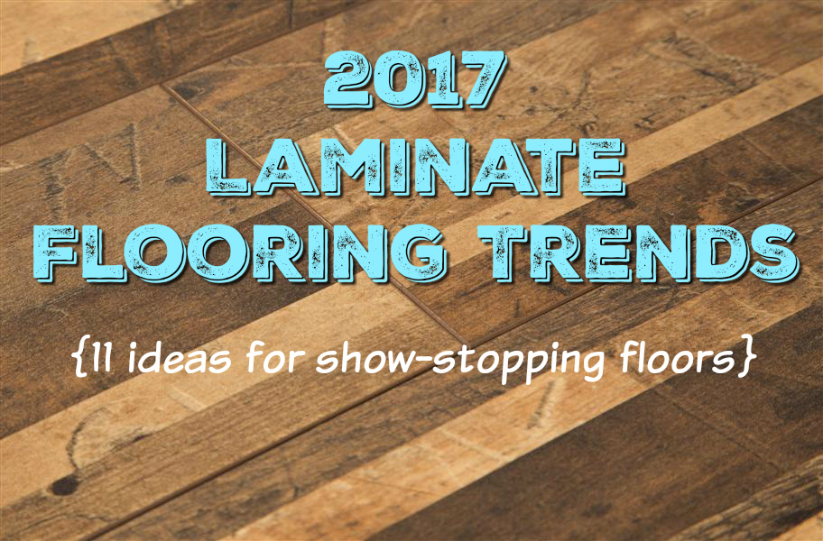 laminate wood flooring ideas 2017 laminate flooring trends: update your home in style with these laminate PVYLEZE