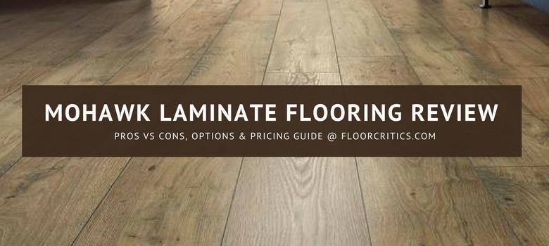 mohawk laminate flooring review | 2018 pros, cons, cost u0026 installation GGOIRYF