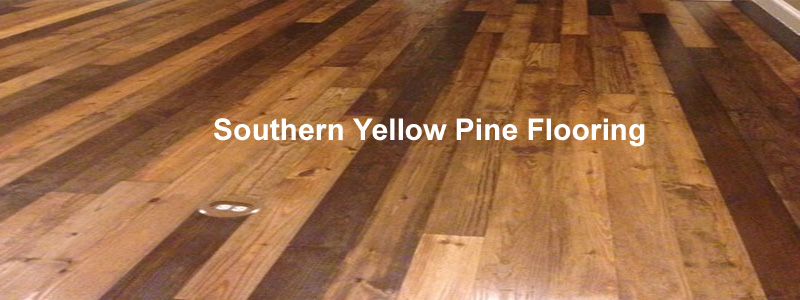 time to go back to southern yellow pine flooring AQLVODP