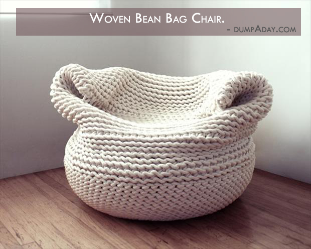Borderline Genius Ideas- woven bean bag chair - Dump A D