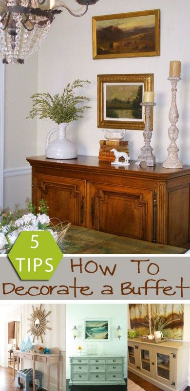 5 Tips: How to Decorate a Buffet remodelaholic.com #decorate .