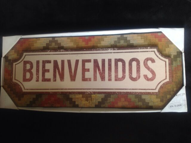 Bienvenidos (Welcome In Spanish) Wall Decor- New! | eB